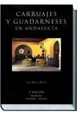 Carruajes y Guadarneses en Andalucía