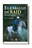 El caballo de Raid